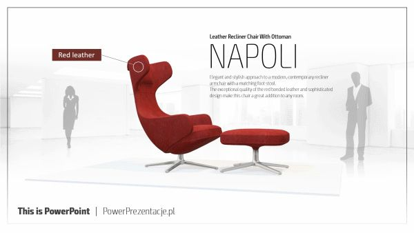 Gif animated - presentation PowerPoint. Leather recliner chair with Ottoman. We used new function in Power Point - 3D object. More inspiration  http://www.powerprezentacje.pl