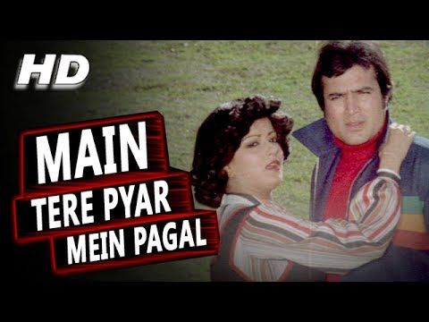 Main Tere Pyar Mein Pagal | Lata Mangeshkar, Kishore Kumar | Prem Bandhan 1979 Songs | Rajesh Khanna - YouTube
