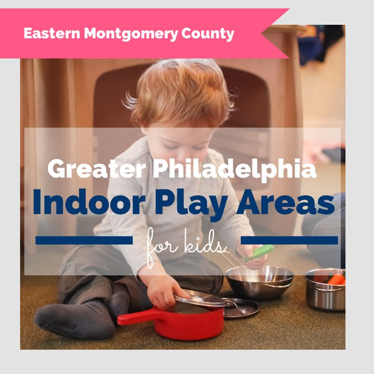 Eastern Montco Indoor Play Places