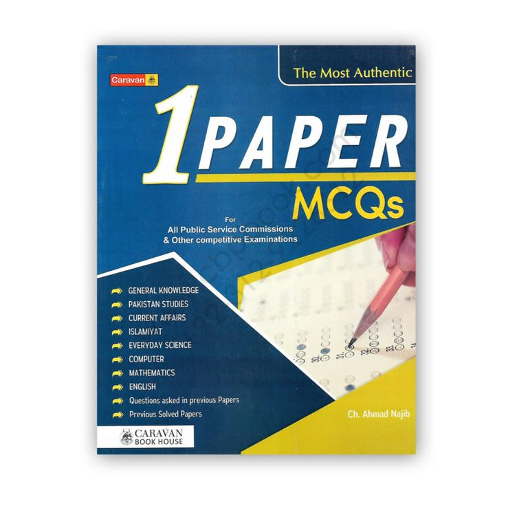 The Most Authentic One Paper Mcqs 2021 By Ch Ahmed Najib Caravan Book Cbpbook Pakistan S Largest Online Book Store Everyday Science General Knowledge Book English Grammar Book Pdf