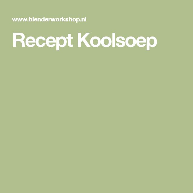 Recept Koolsoep