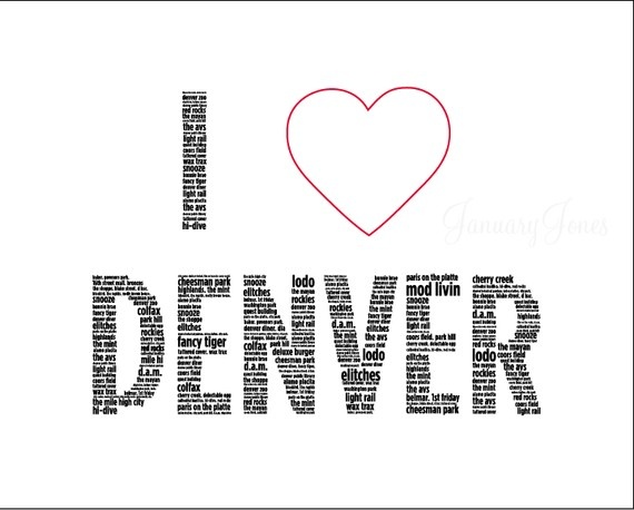 i LOVE denver by JanuaryJonesPrints on Etsy, $12.00: Random Favorite