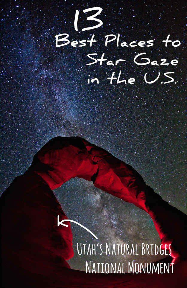 13 Best Places In The U.S. To Star Gaze---uhhhh visit and gaze at all of these places!
