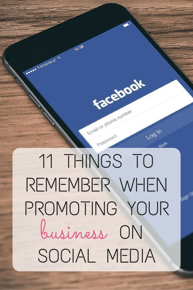 11 things to remember when promoting your new business on social media | www.digitalmotherhood.com