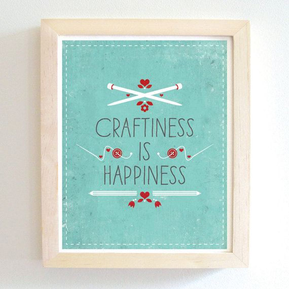 tinycub - Craftiness Is Happiness - art print - blue - 8X10. by tinycub via Etsy. (Made in Canada)