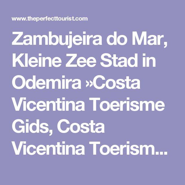 Zambujeira do Mar, Kleine Zee Stad in Odemira »Costa Vicentina Toerisme Gids, Costa Vicentina Toerisme Guide