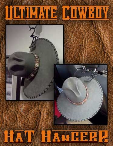 Ultimate Cowboy Hat Hanger-Lets You hang Your Cowboy Hat About Anywhere!