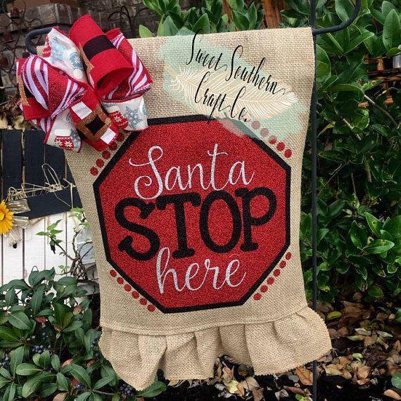 Santa Stop Here Garden Flag,Christmas Garden Flag,Holiday Garden Flag,Santa,Santa Flag,Burlap Flag,F