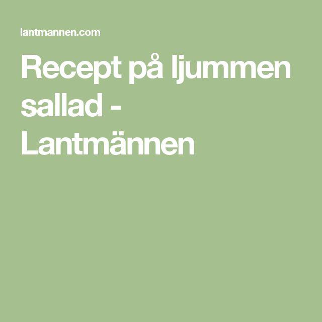 Recept på ljummen sallad - Lantmännen