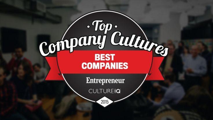 Entrepreneur and CultureIQ Present the Top Company Cultures List I Entrepreneur