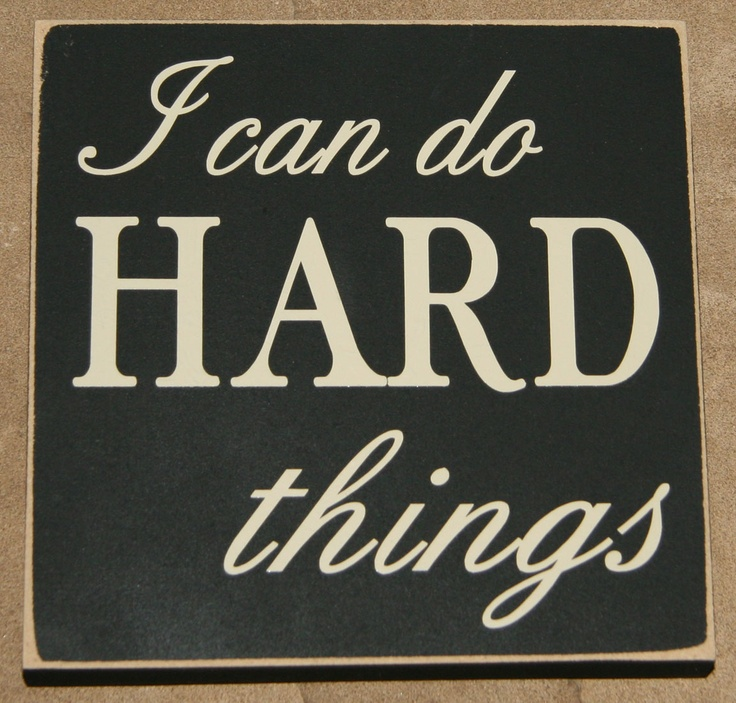 I can do hard things - Google Search