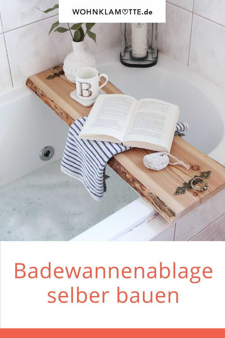 Diy Badewannenablage Aus Holz Selber Machen In 2020 Ablage Wohnklamotte Badewannenablage Holz