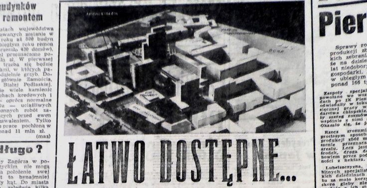 "Projekt Miastoprojekt Źródło: ""Kurier Lubelski"", 1968 nr 84."