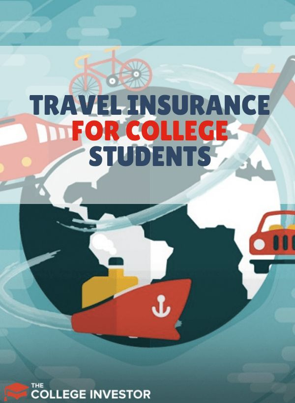 Travel Insurance For College Students Should You Buy It