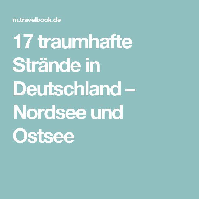 17 traumhafte Strände in Deutschland – Nordsee und Ostsee