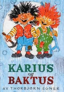 Karius og Baktus av Thorbj�rn Egner