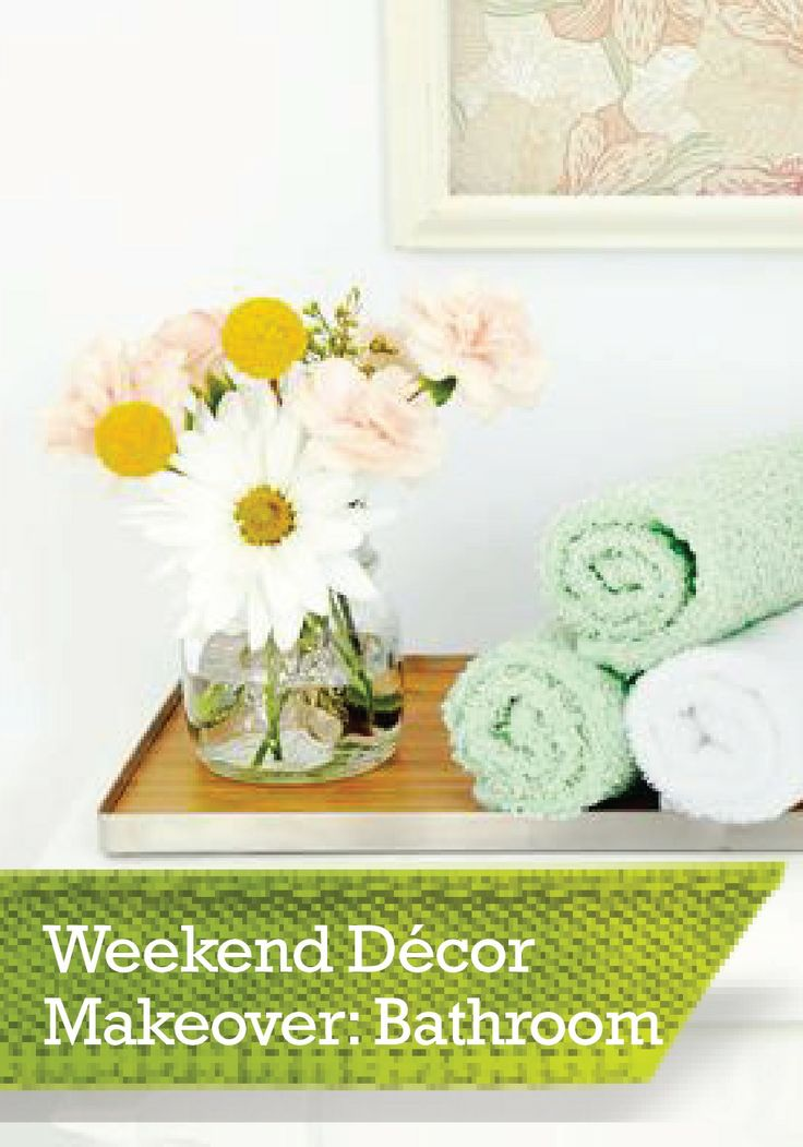 Customize Your Bathroom On A Budget Over The Weekend With