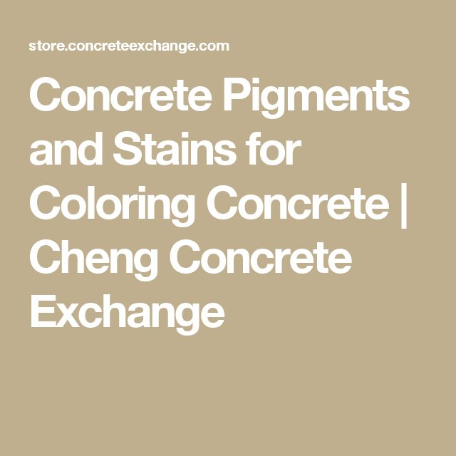 Concrete Pigments and Stains for Coloring Concrete | Cheng Concrete Exchange