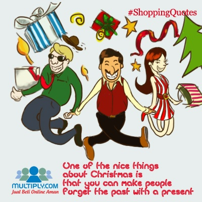 """One of the nice things about Christmas is that you can make people forget the past with a present"" - Click http://multiply.com/marketplace/supersale?utm_source=pinterest to find the best Christmas present"