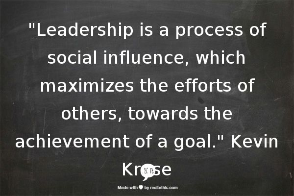#Leadership is a process of social influence, which maximizes the efforts of others, towards the achievement of a goal. - KevinKruse.com