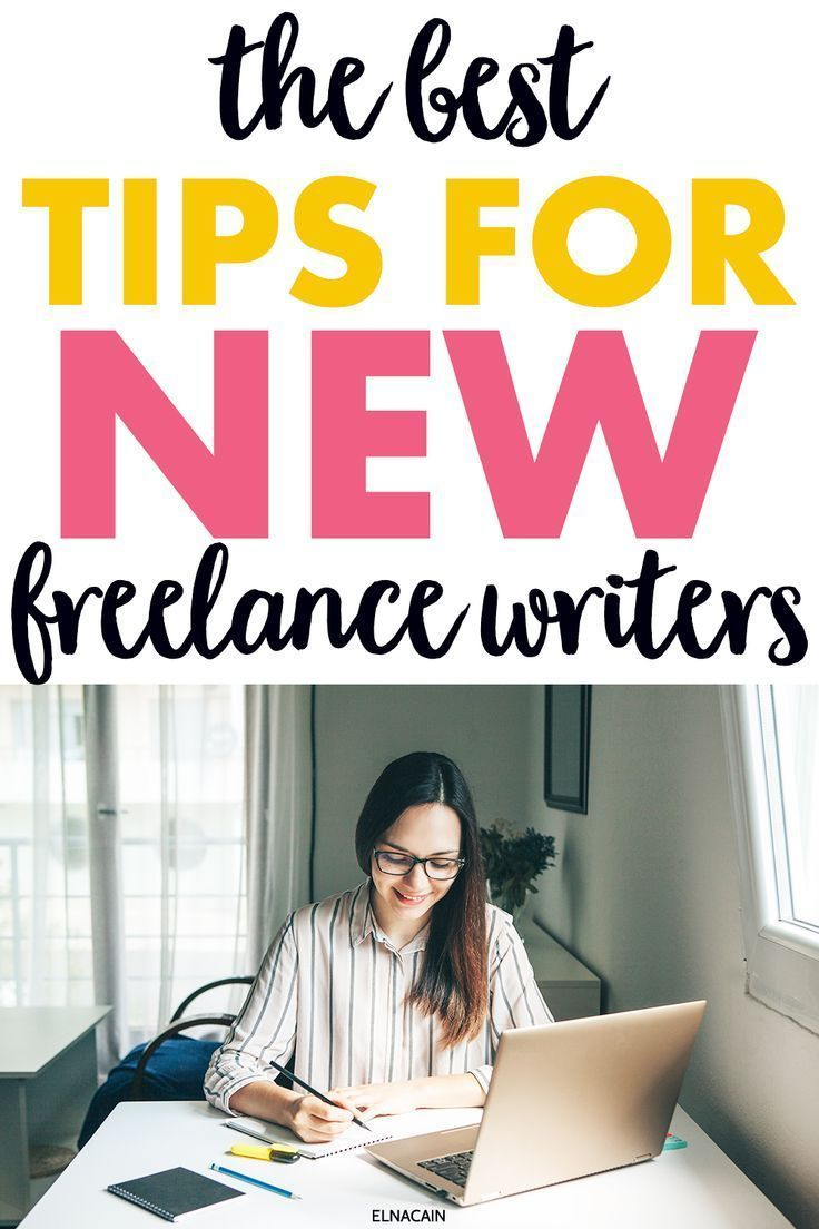 7 Tips For New Freelance Writers Elna Cain In 2020 Online Writing Jobs Freelance Writing Jobs Freelancing Jobs