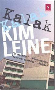 Just love everything by Kim Leine.