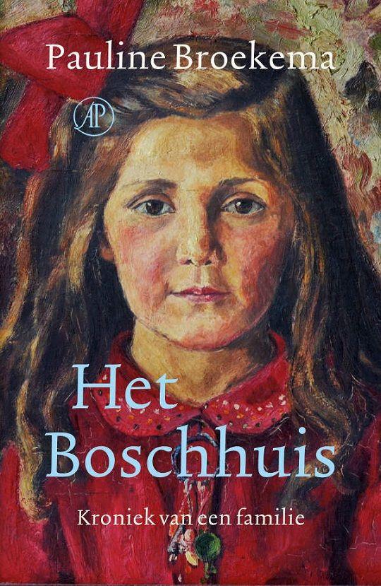 Pauline Broekema — Het Boschhuis