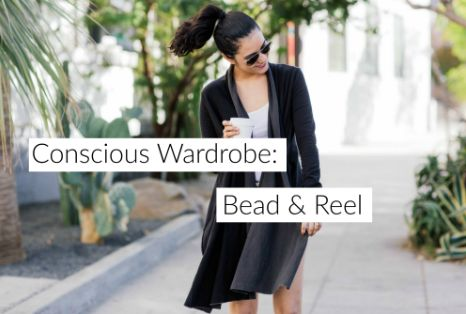 Bead & Reel- Conscious Wardrobe