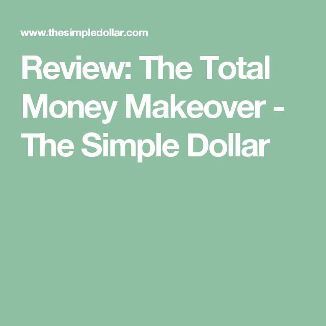 Review: The Total Money Makeover - The Simple Dollar