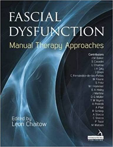 Chaitow L, Baker J. Fascial dysfunction : manual therapy approaches. Edinburgh: Handspring; 2014. 266 p.