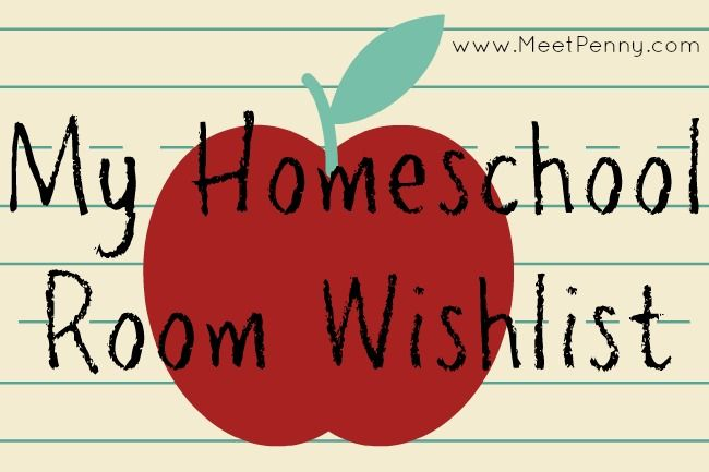 My homeschool room wishlist - I don't have a dedicated homeschool room but I am planning for one day.