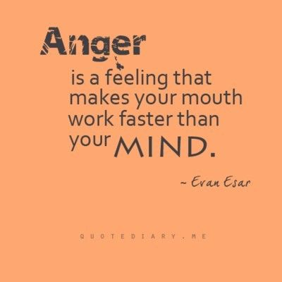Anger: Life Quotes, Remember This, Wisdom, Truths, Living, Mouths, Anger Management, Inspiration Quotes, True Stories