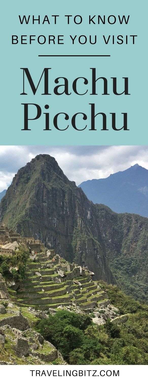 Here's what you should know before you visit Machu Picchu in Peru. From altitude sickness to mosquitos to how to get your passport stamped at the entrance.