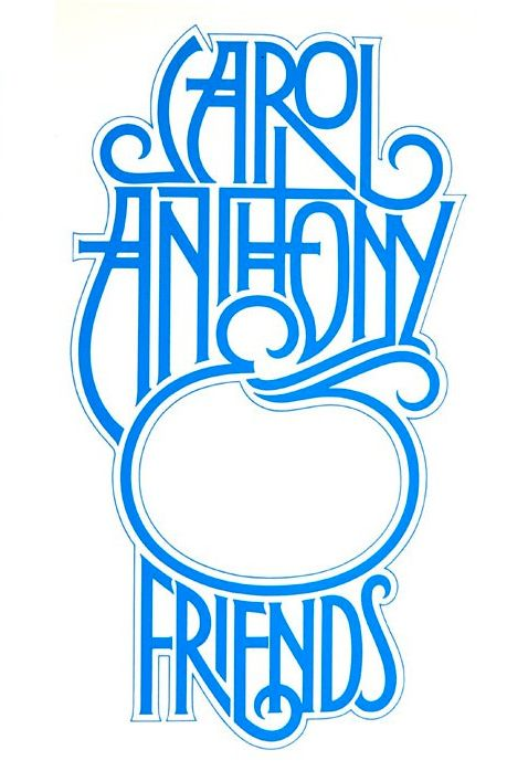 Art Nouveau - high waistlines, embellished stroke endings Carol Anthony & Friends by Herb Lubalin.