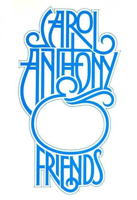 Art Nouveau - high waistlines, embellished stroke endings Carol Anthony & Friends by Herb Lubalin.