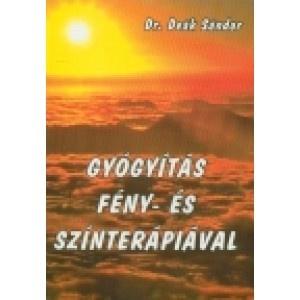 Fény- és színterápia könyv    http://www.r-med.com/feny-es-szinterapia-konyv.html