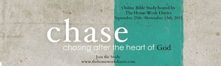 CHASE an Online Bible Study by Jennie Allen hosted by The Home:Work Diaries blog