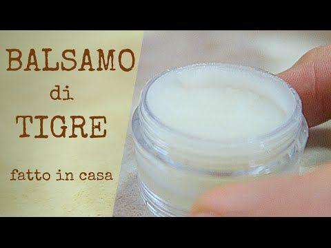 BALSAMO DI TIGRE FATTO IN CASA DA BENEDETTA - Homemade Tiger Balm - YouTube