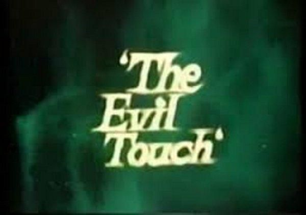 The Evil Touch (TV Series 1973- ????)