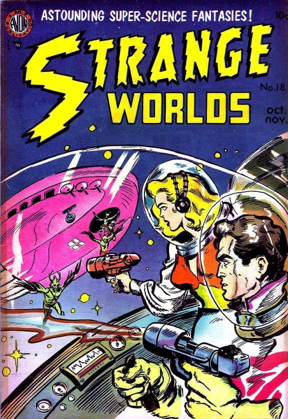 Strange Worlds Issue #18 Avon Comics, 1950,Welcome Home text story. Attack On Mars, pencils by Carmine Infantino, inks by Vince Alascia