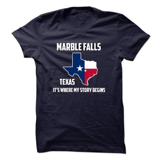 Marble Falls texas Its Where My Story Begins! Special Tees 2014 T-Shirts, Hoodies (19$ ==►► Shopping Here!)