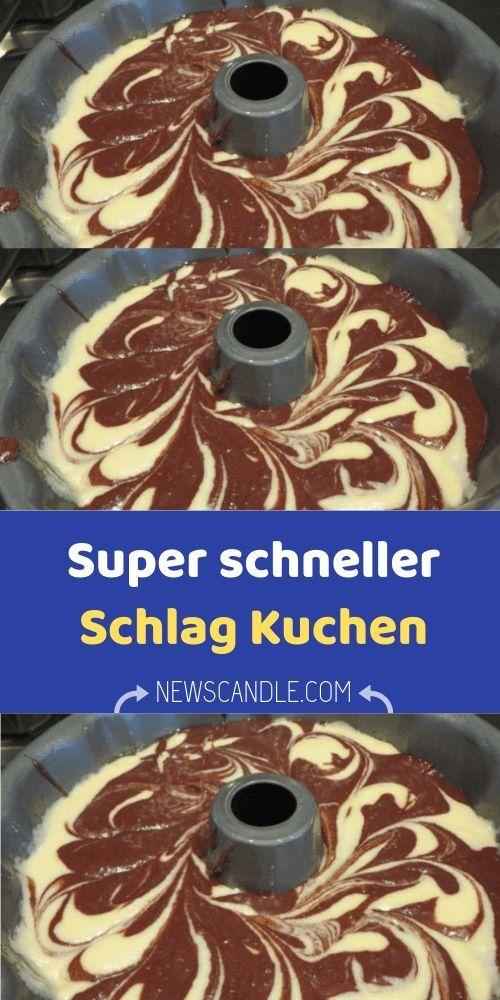 Super schneller Schlag Kuchen