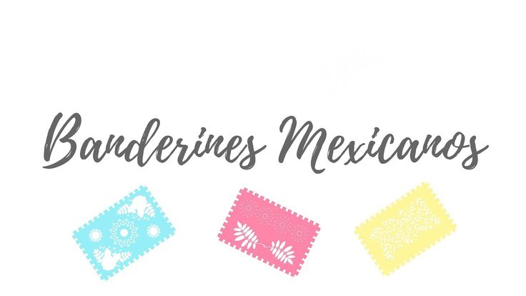Video: Banderines o guirnaldas mexicanos. #DIY  Por MAKE IT! DIANKITA