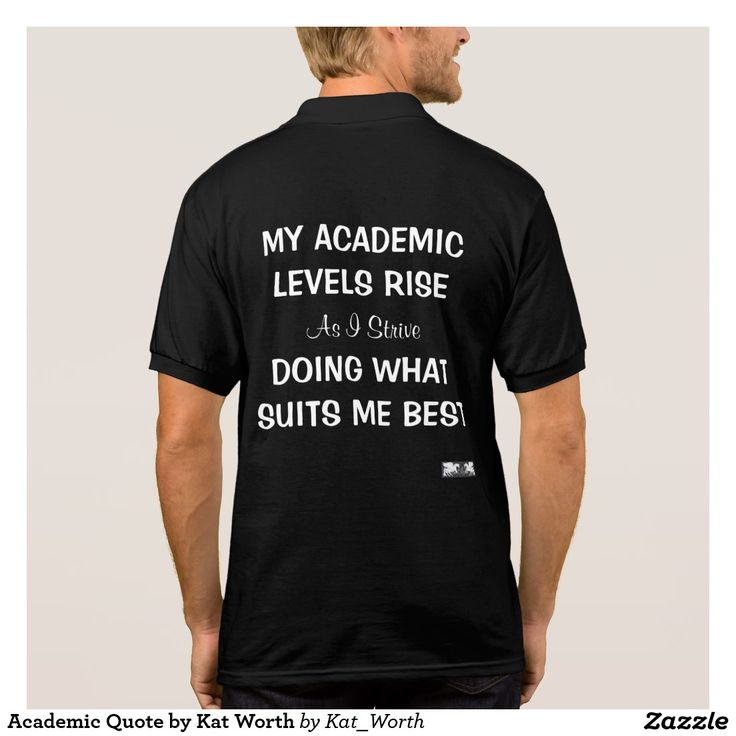 Academic Quote by Kat Worth Polo Shirt