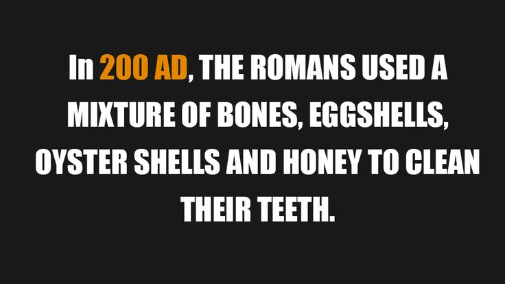 People in ancient times also used to brush their teeth to remain free from gum disease.