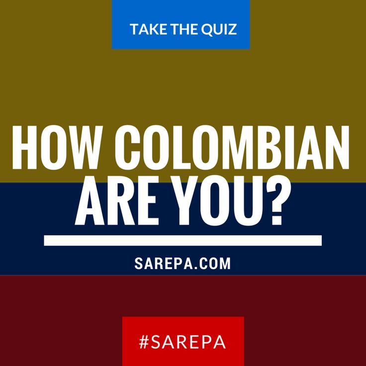 Travel Colombia: How Colombian are you? (QUIZ) - SAREPA.COM