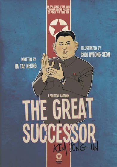Greatness by Decree    #NorthKorea #DPRK #KimJungUn #korea #dictator #idiomattack #propaganda #GreatSuccessor #militaryfirst #KimIlSung #KimJungIl #politics #GreatDictator #Juche #graphicnovel  See more at http://greatsuccessor.org