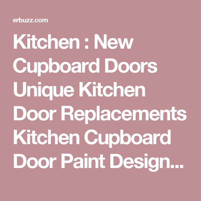 The 25+ best Replacement kitchen cupboard doors ideas on Pinterest - quotation form