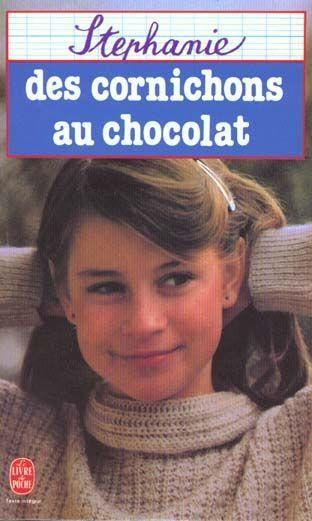 """Livre : """"Des Cornichons au Chocolat"""" de Stéphanie ...trop fort Philippe Labro! On y a toutes crû!"""