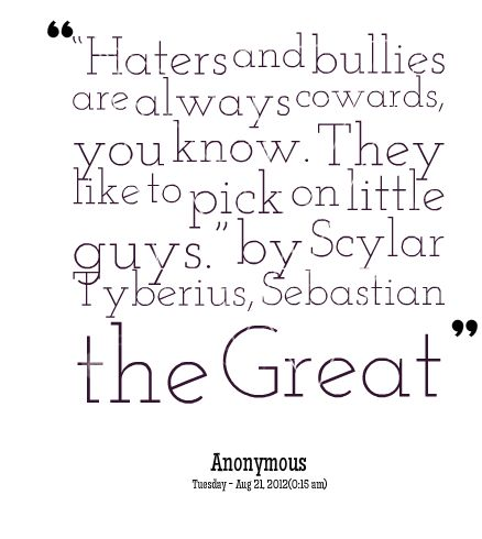 Best 25+ Quotes about bullying ideas on Pinterest